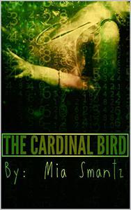 The Cardinal Bird - Book 1: Reverse Harem Series