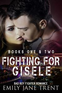 Fighting For Gisele