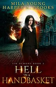 Hell in a Handbasket: A Paranormal Romance