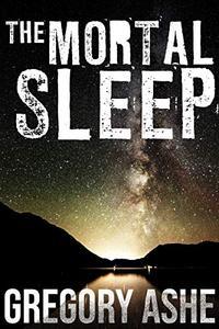 The Mortal Sleep
