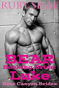 Bear Seeking Bride: Luke