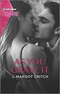 As You Crave It: A Scorching Hot Romance
