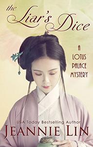 The Liar's Dice: A Lotus Palace Mystery