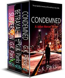 The Julian Mercer Series Vol. 1: Condemned, Betrayal, and Subversion