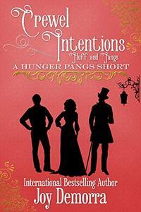 Crewel Intentions: Fluff and Fangs: A Hunger Pangs Short