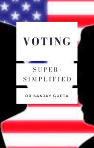 Voting Super-Simplified