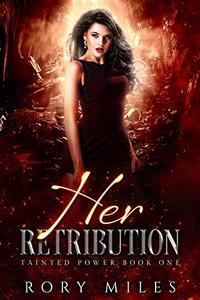 Her Retribution: A Why Choose Demon Romance