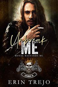 Unbreak Me: A novella
