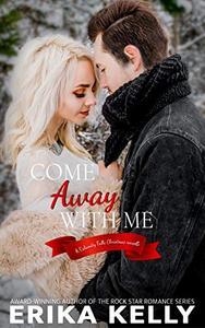 Come Away With Me: A Christmas Novella