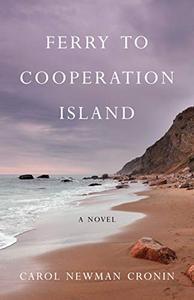 Ferryto Cooperation Island: A Novel