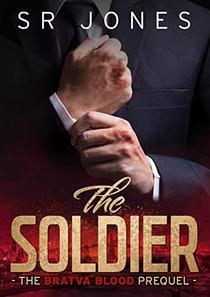 The Soldier: Bratva Blood Prequel: