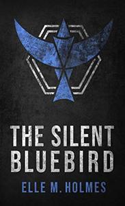 The Silent Bluebird