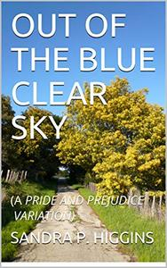 OUT OF THE BLUE CLEAR SKY: