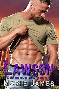 Lawson: Cerberus MC Book 6