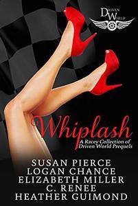 Whiplash: A Driven World Prequel