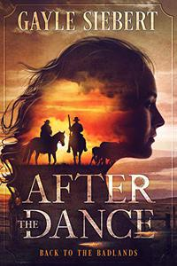After The Dance: Back to the Badlands