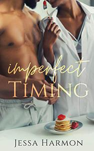 Imperfect Timing: Second Chance Romance