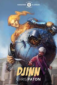 Djinn: A Steampunk Adventure with Demons, Djinn and Heavy Metal War