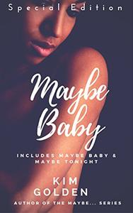 Maybe Baby: special edition