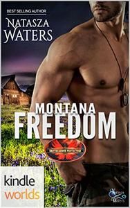 Brotherhood Protectors: Montana Freedom