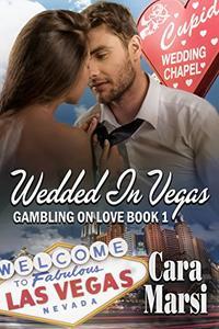 Wedded In Vegas