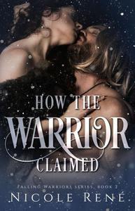 How the Warrior Claimed