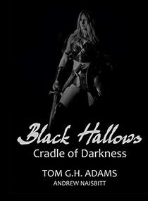 Black Hallows: Cradle of Darkness