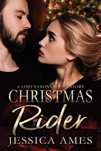 Christmas Rider: A Lost Saxons Short Story