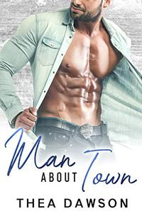 Man about Town: A Cinderella Story with Blackmail (and Kittens)
