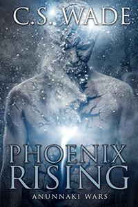 Phoenix Rising: Anunnaki Wars