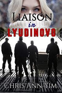 Liaison in Lyudinovo