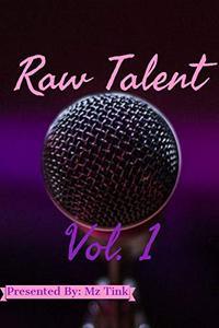 Raw Talent: Vol. 1