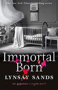 Immortal Born: Book Thirty
