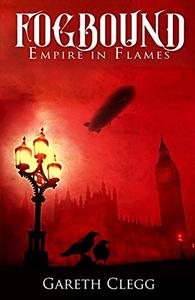 Fogbound: Empire in Flames