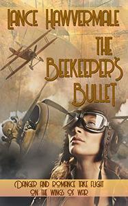 The Beekeeper's Bullet