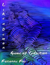 Like a Demon: Game of Seduction