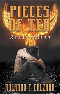Pieces of Ten: Resurrection