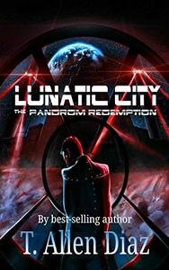 Lunatic City: The  Pandrom Redemption
