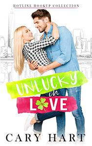 UnLucky in Love: A Friends to Lovers Romance