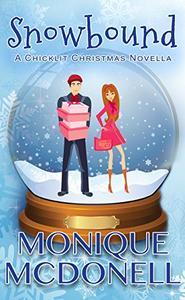 Snowbound: A Chicklit Christmas Novella