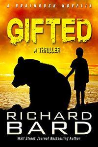 Gifted: A Brainrush Novella