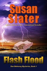 Flash Flood: Dan Mahoney Mysteries, Book 1