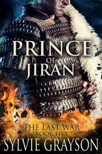 Prince of Jiran: The Last War: Book Five