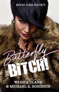 Butterfly Bitch!