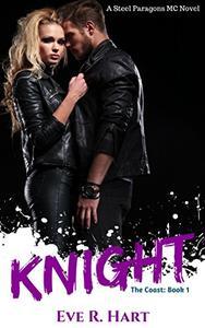 Knight: A Steel Paragons MC Novel