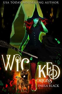 Wicked Origins