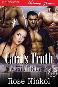 Cara's Truth [Men in Blue 2]