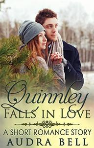 Quinnley Falls in Love: A Short Romance Story
