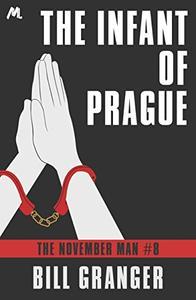 The Infant of Prague: Agent Devereaux #8