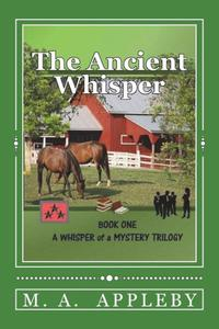 The Ancient Whisper: Book One